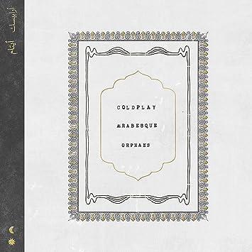 Coldplay - Orphans/Arabesque (Single Vinilo 7
