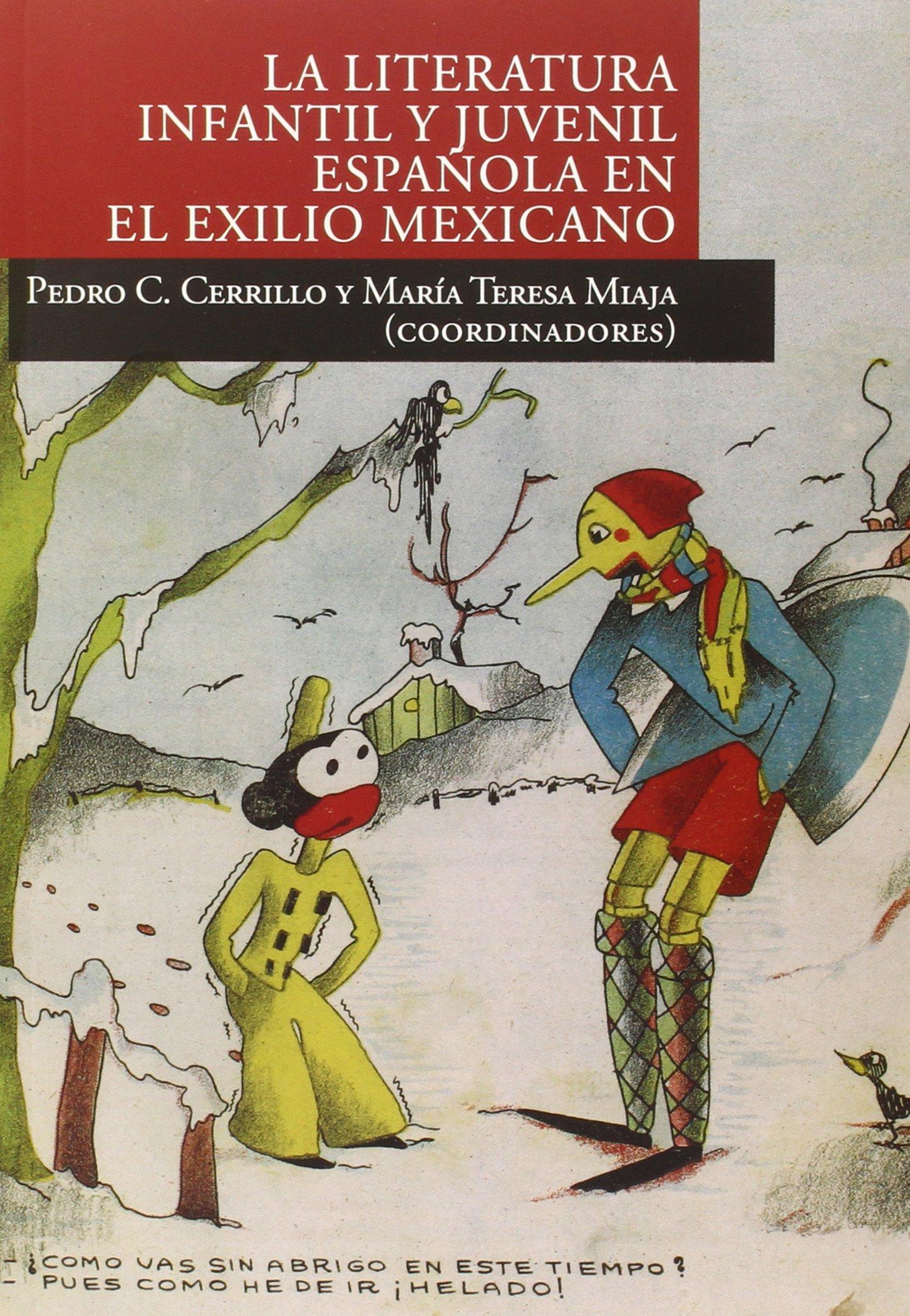 La literatura infantil y juvenil española en el exilio mexicano (Spanish) Paperback – 2014