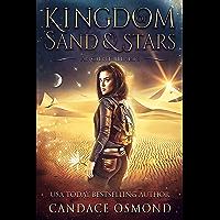 Ancient Hearts: A Time Travel Fantasy Romance (Kingdom of Sand & Stars Book 1) (English Edition)