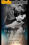 Damaged Pieces (Cape Isle, #2): A Cape Isle Novel
