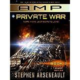 AMP Private War: (Book 2)