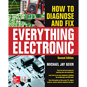 How to Diagnose and Fix Everything Electronic, Second Edition