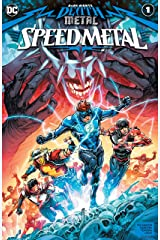 Dark Nights: Death Metal Speed Metal (2020-) #1 (Dark Nights: Death Metal (2020-)) Kindle Edition