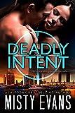 Deadly Intent (A SCVC Taskforce Romantic Suspense Book 4)