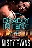 Deadly Intent, SCVC Taskforce Romantic Suspense Series, Book 4 (A SCVC Taskforce Romantic Suspense)