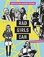 Rad Girls Can (Rad Women)