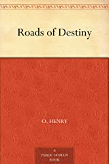 Roads of Destiny Kindle Edition