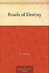 Roads of Destiny Kindle Edition