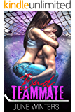 Bad Teammate: A Hockey Romance (Dallas Devils Book 3)