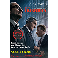 The Irishman (Movie Tie-In): Frank Sheeran and Closing the Case on Jimmy Hoffa (English Edition)