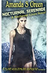 Nocturnal Serenade (Nocturnal Lives Book 2) Kindle Edition