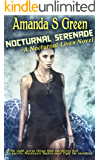 Nocturnal Serenade (Nocturnal Lives Book 2)