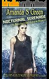 Nocturnal Serenade (Nocturnal Lives Book 2)