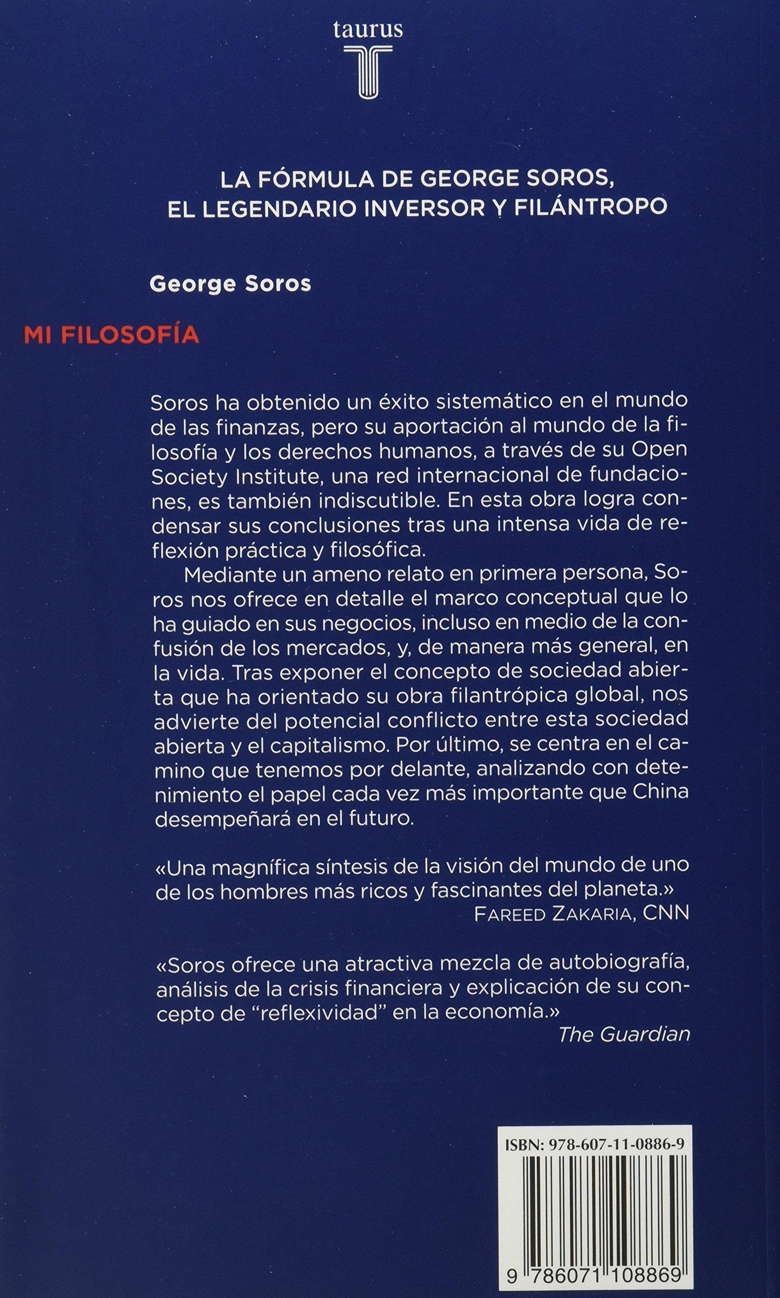 Mi filosofia: Amazon.es: Soros, George, Pradera, Alejandro: Libros