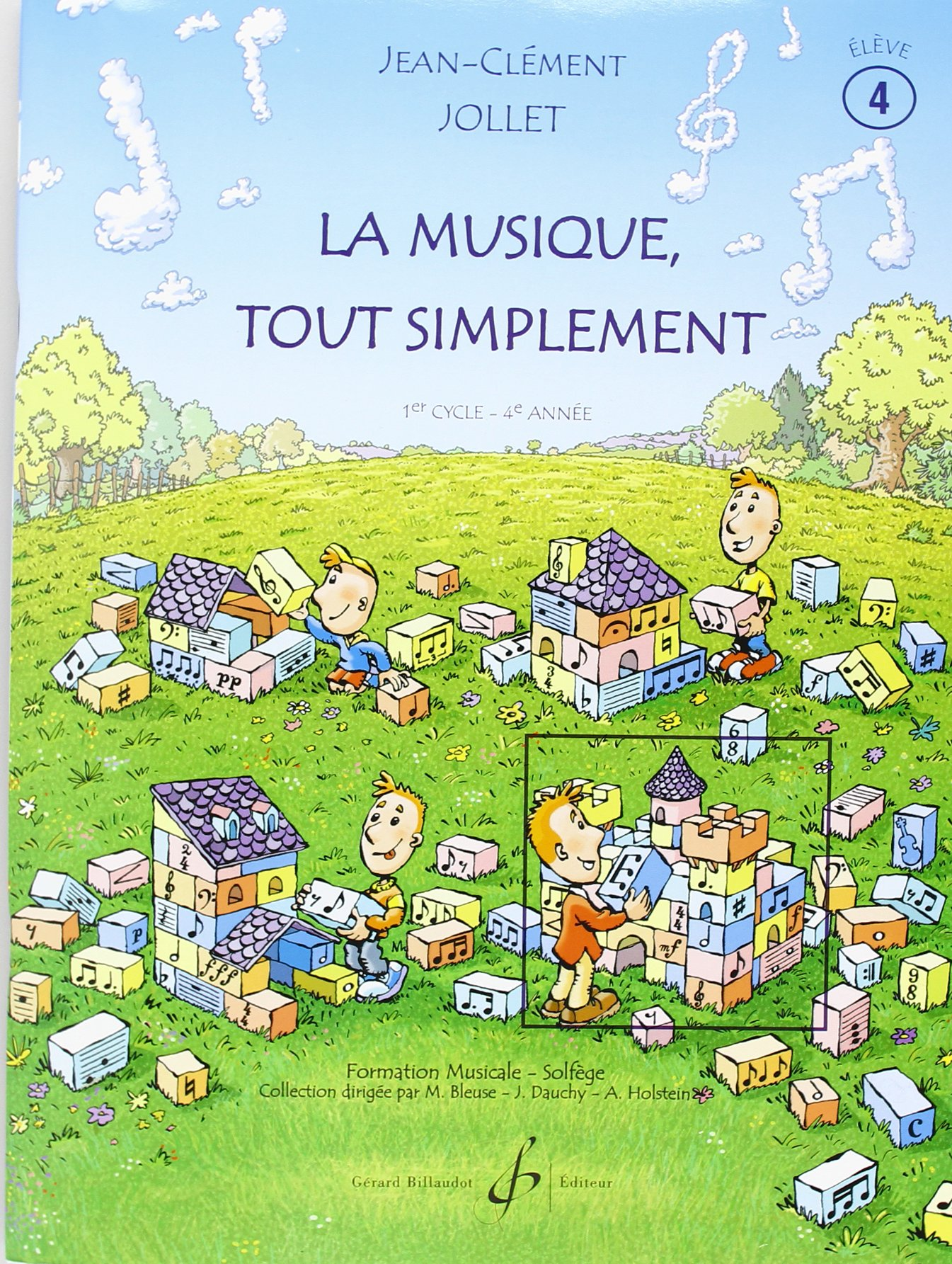La Musique Tout Simplement Volume 4 Eleve Broché – 1 juillet 2003 Jollet Jean-Clement Billaudot B003IQEEQO