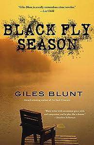 Black Fly Season: A Thriller