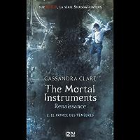 The Mortal Instruments, renaissance - tome 02 : Le prince des ténèbres (Pocket Jeunesse)