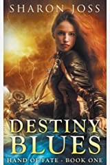 Destiny Blues: Hand of Fate - Book One Kindle Edition
