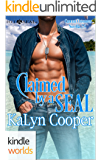Hot SEALs: Claimed by a SEAL (Cancun/Hot SEALs Crossover) (Kindle Worlds Novella) (Cancun series Book 4)