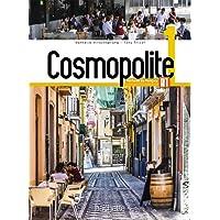 Cosmopolite. Livre élève. Per le Scuole superiori. Con espansione online. Con CD-ROM: 1