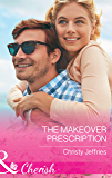 The Makeover Prescription (Mills & Boon Cherish) (Sugar Falls, Idaho, Book 5)