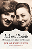 Jack and Rochelle: A Holocaust Story of Love and Resistance