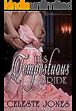 His Tempestuous Bride (Regency Matchmaker Book 1)