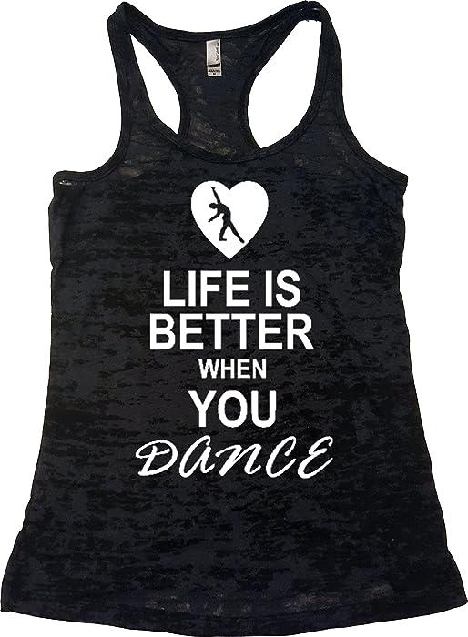 bcaa9974c0322 Amazon.com  Orange Arrow Women s Life Is Better When Dance Burnout ...