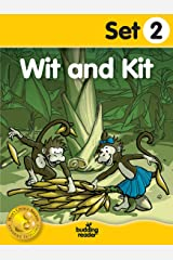Budding Reader Book Set 2: Wit and Kit