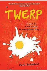 Twerp (Twerp Series) Paperback