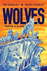 Wolves: Tooth and Claw Kindle Edition