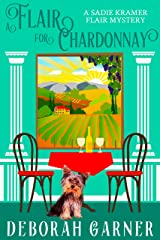 A Flair for Chardonnay (The Sadie Kramer Flair Series Book 1) Kindle Edition
