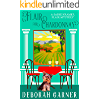 A Flair for Chardonnay (The Sadie Kramer Flair Series Book 1)