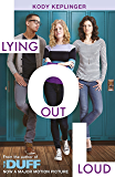 Hamilton High: Lying Out Loud: A companion novel to The DUFF (English Edition)