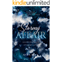 Stormy Affair: Glowing Hate – Stormy Love (The Affair 2)