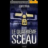 Le Quatrième Sceau : Thriller (français)
