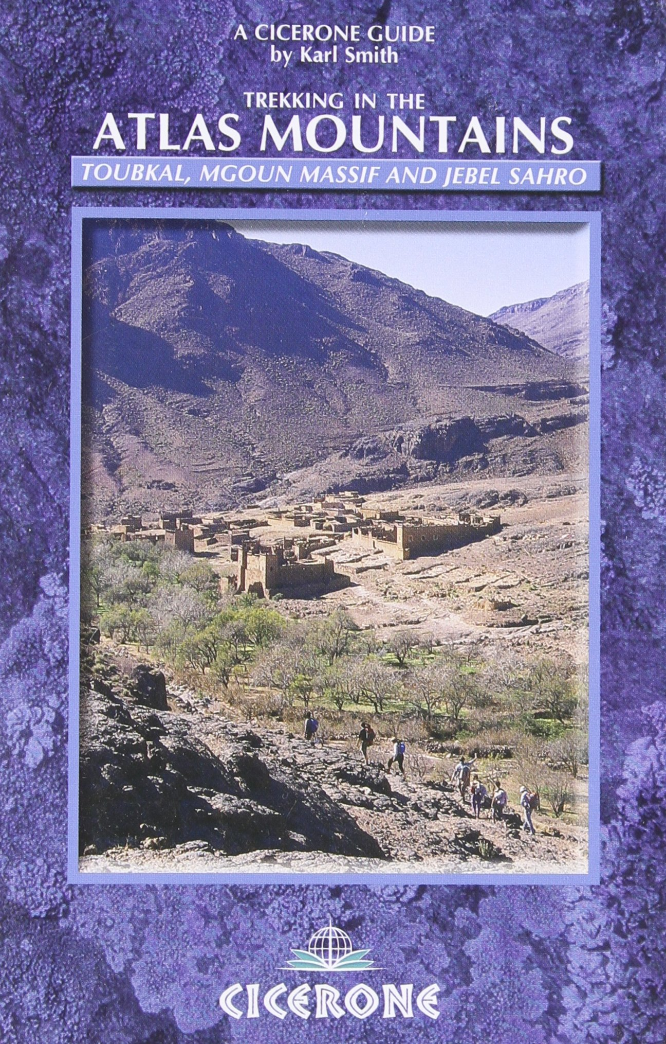The Atlas Mountains: A trekking guide (Cicerone Guides)