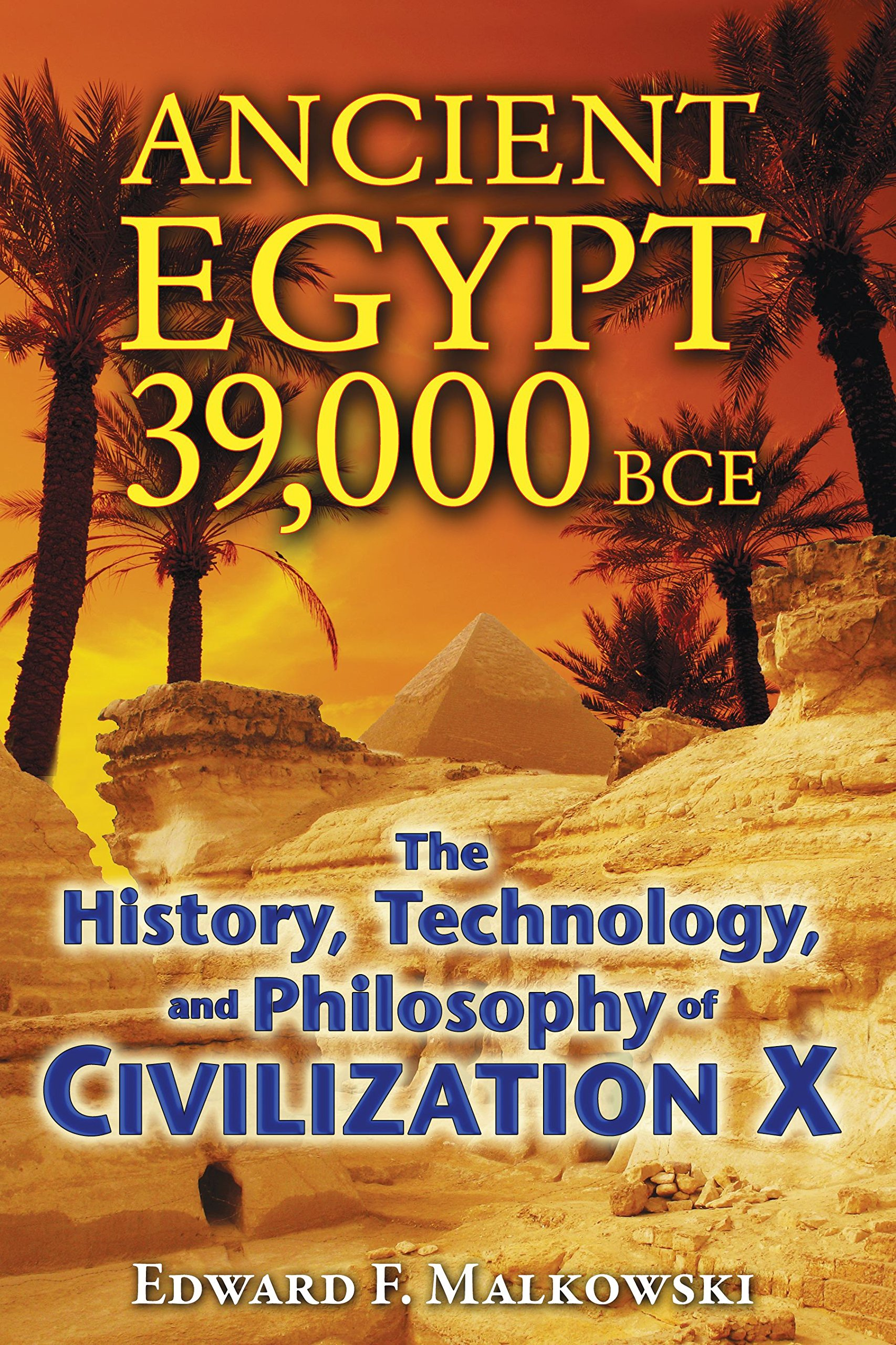 Ancient Egypt 39 000 Bce The History Technology And Philosophy