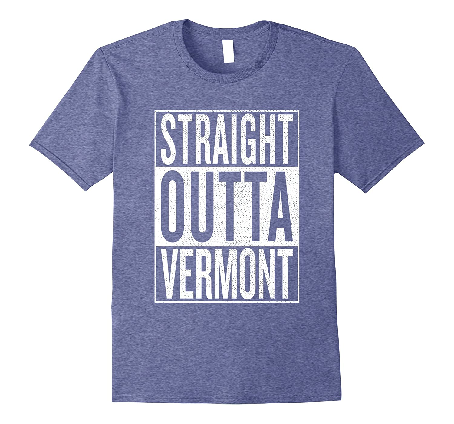 Straight outta Vermont Great Travel  Gift Idea T-Shirt-TJ