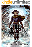 The Shadow Watch (The Shadow Watch series Book 1)