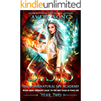 SSS: Year Two (The Supernatural Spy Academy Book 2)