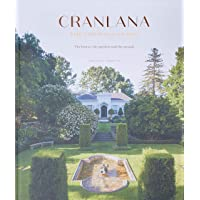 Cranlana: The First 100 Years: The House, the Garden, the People