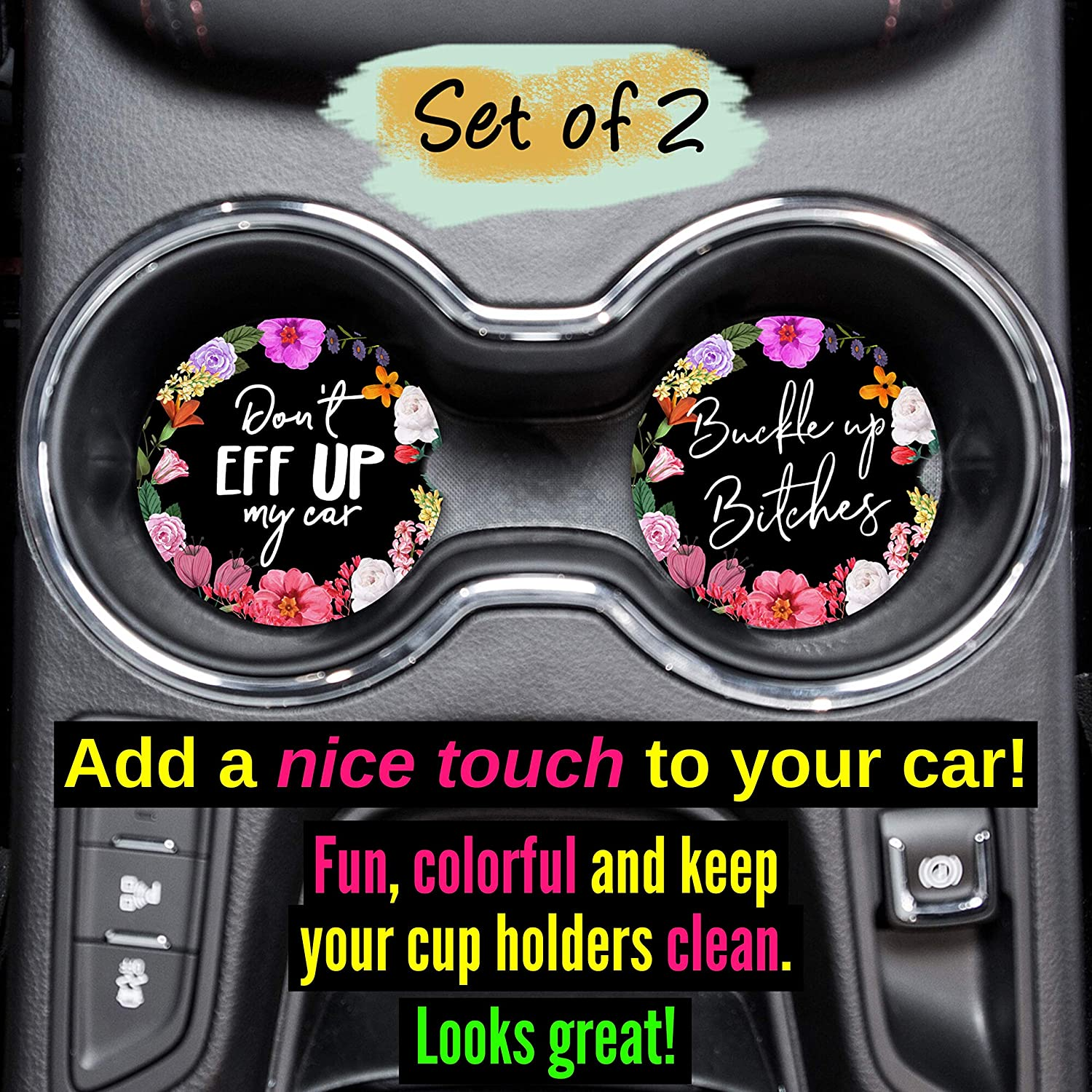 Don/'t Eff Up My Car Car Coasters For Vehicle Cup Holders Set Of 2