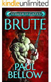Brute: A LitRPG Novel (Tower of Gates Book 4)