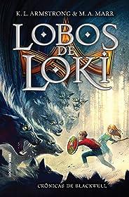 Lobos de Loki (Crônicas de Blackwell Livro 1)