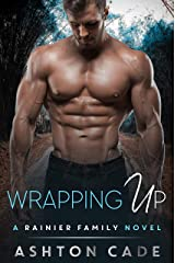 Wrapping Up: A Rainier Family Novel Kindle Edition