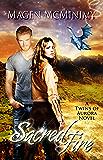 Sacred Fire (Twins of Aurora Book 2)