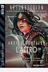 L'Altro (Resurrection) (Italian Edition) Kindle Edition