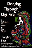 Dancing Through the Fire: A Collection of Stories in Five Moves