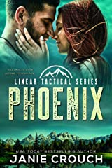 Phoenix: A Linear Tactical Romantic Suspense Standalone Kindle Edition